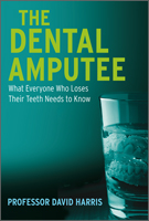The Dental Amputee